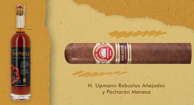H. Upmann Robustos Añejados y Pacharán Menesa